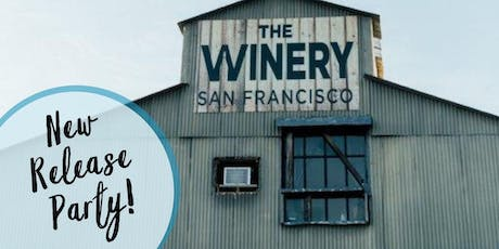Summer Wine Club Release Party at The Winery SF tickets