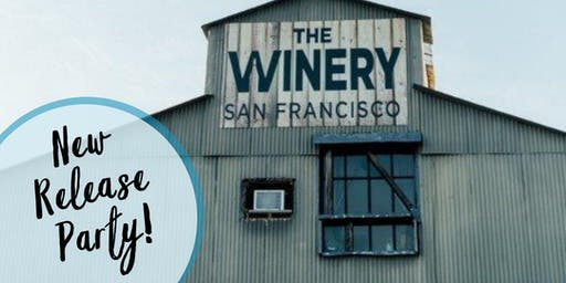 Summer Wine Club Release Party at The Winery SF