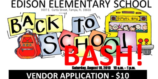 Edison's 2019 Back-to-School Bash Vendor Registration & Application Form