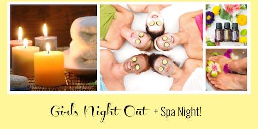 Girls Night Out + Spa Night!