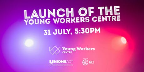 Launch of the Young Workers Centre tickets