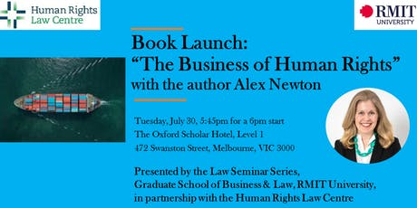 Book Launch: The Business of Human Rights, with author Alex Newton tickets
