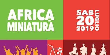 AFRICA in MINIATURA biglietti