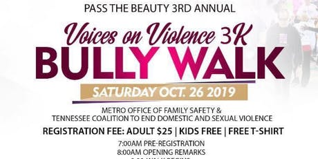Pass The Beauty 3rd Annual Voices on Violence 3K Bully Walk-Run tickets