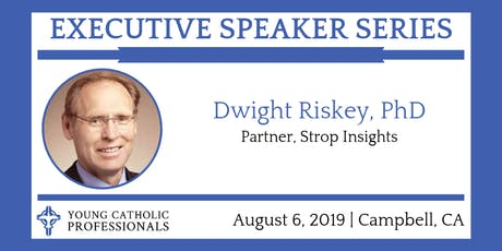 August Executive Speaker Series with Dwight Riskey tickets