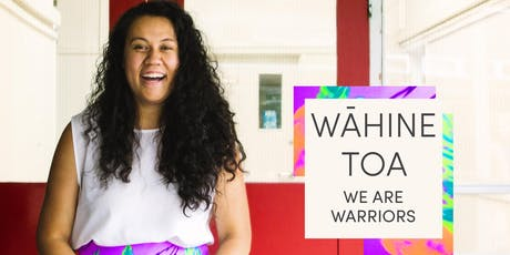 Wāhine Toa: We Are Warriors tickets
