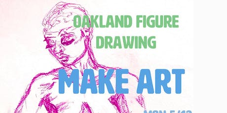 Oakland Figure Drawing! July 2019  tickets