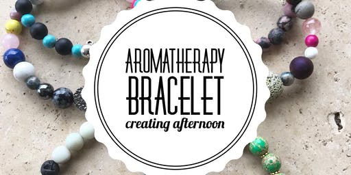 Aromatherapy Bracelet Creating Afternoon