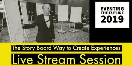 The Storyboard Way to Create Experiences tickets