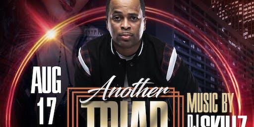 Another Triad Old School Jam w/ DJ Skillz