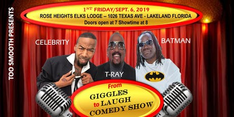 TOO SMOOTH PRESENTS GIGGLES AND LAUGHS COMEDY SHOW  - LAKELAND FLORIDA tickets