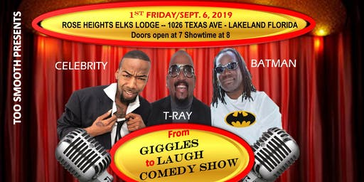 TOO SMOOTH PRESENTS GIGGLES AND LAUGHS COMEDY SHOW  - LAKELAND FLORIDA