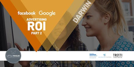 [Darwin] PART TWO: Google & Facebook Ads ROI: Understanding Facebook Pixel and Google Analytics Goals tickets