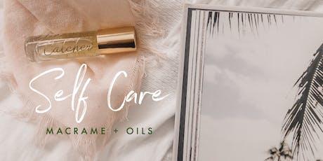 Macramé + Oils tickets