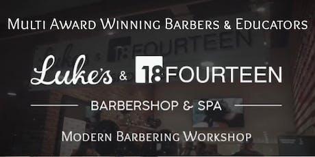 Luke's Barbershop - Modern Barbering Workshop tickets