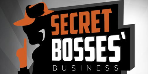 Secret Bosses Business 2019