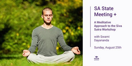 SA State Meeting + ''A Meditative Approach to the Siva Sutra'' tickets