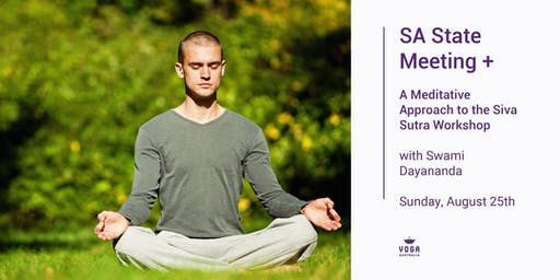 SA State Meeting + ''A Meditative Approach to the Siva Sutra''