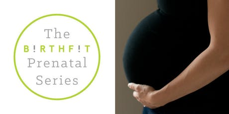 BIRTHFIT Prenatal Series - Weekend Intensive  tickets