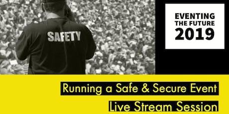 Running a Safe & Secure Event tickets