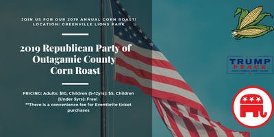 201`9 Republican Party of Outagamie County Annual Corn Roast