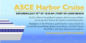 ASCE Port of Long Beach Harbor Cruise