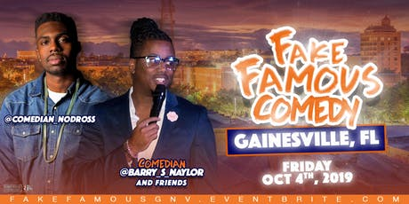 Fake Famous Comedy Tour (Gainesville-UFBAR2019) tickets