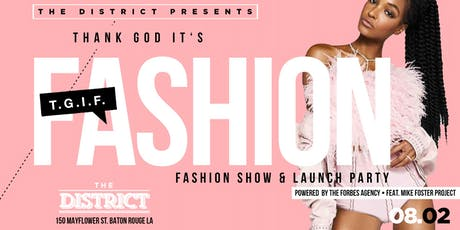T.G.I.F. Thank God It's Fashion  Feat. The Mike Foster Project tickets