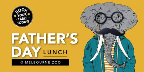 Father's Day Lunch -  Melbourne Zoo tickets
