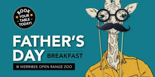 Father's Day Breakfast -  Werribee Zoo