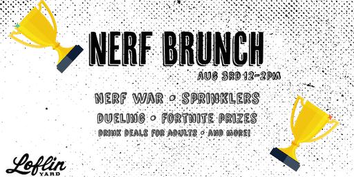 Nerf Brunch