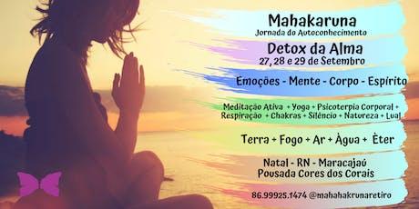 Jornada do Autoconhecimento - Mahakaruna Retiro - Medicina do Amor dias 27, 28 e 29 de Setembro ingressos