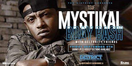 T.G.I.F.  Mystikal Birthday Bash feat Mystikal & Celebrity Friends LIVE tickets