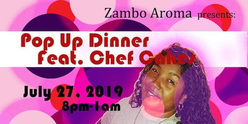 Pop Up Dinner with Chef Cakes
