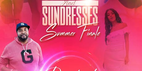 SHORTS, SHADES AND SUNDRESSES SUMMER FINALE tickets
