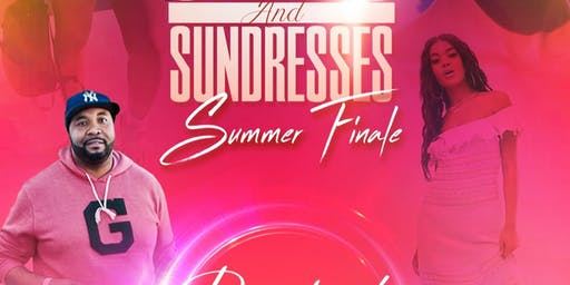 SHORTS, SHADES AND SUNDRESSES SUMMER FINALE