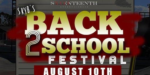 SkyB's Back 2 School Festival