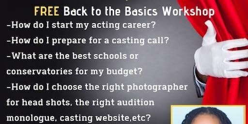 Acting 101: FREE Back to Basics Workshop