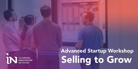 Advanced Startup Workshop: Selling to Grow tickets