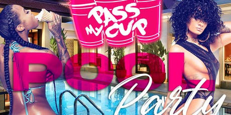 The Pass My Cup Pool Party tickets