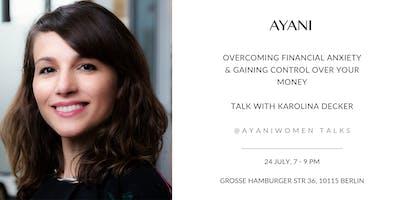 Talk: Overcoming Financial Anxiety with Karolina Decker