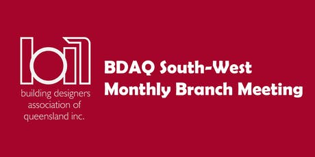 BDAQ SW Branch Meeting - July 2019 tickets
