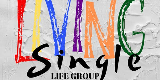 The Outlet Community: Living Single Life Group