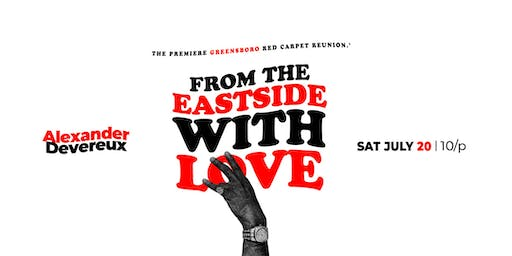 From the East Side With Love: Triad Red Carpet PARTY
