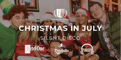 Christmas in July - A Silent Disco at American Social Brickell