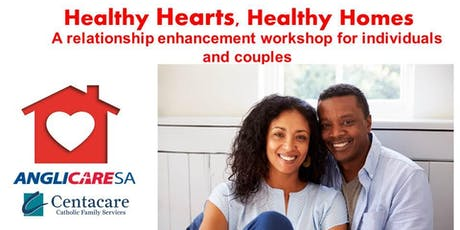 """""""Healthy Hearts Healthy Homes"""" -   Revitalising Relationships  tickets"""