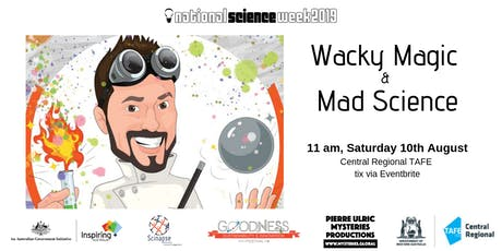 Wacky Magic & Mad Science tickets