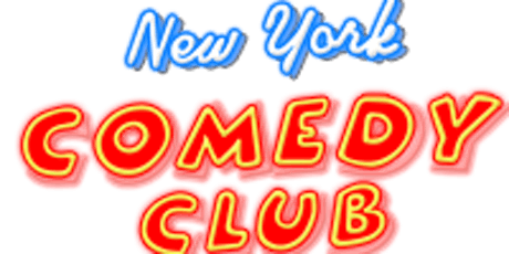 MONDAY!!! July 15 - New York Comedy Club - 7pm tickets