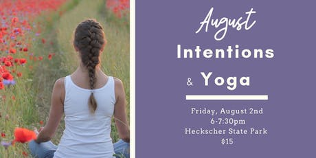 August Intentions and Yoga tickets