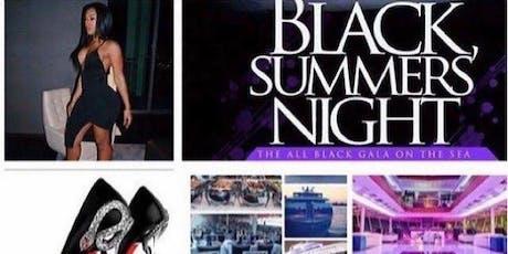 BLACK SUMMER NIGHT YACHT PARTY tickets